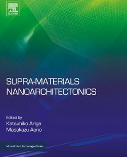 (ebook) Supra-materials Nanoarchitectonics - Science & Technology Engineering