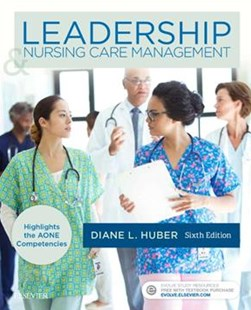 Leadership and Nursing Care Management by Diane Huber (9780323389662) - PaperBack - Reference Medicine