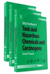 Sittig's Handbook of Toxic and Hazardous Chemicals and Carcinogens by Richard P. Pohanish (9780323389686) - HardCover - Reference Medicine