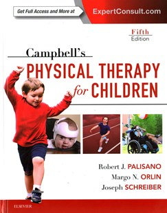 Campbell's Physical Therapy for Children by Robert J. Palisano, Margo Orlin, Joseph Schreiber (9780323390187) - HardCover - Reference Medicine