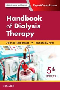 Handbook of Dialysis Therapy by Allen R. Nissenson, Richard E. Fine (9780323391542) - PaperBack - Reference Medicine