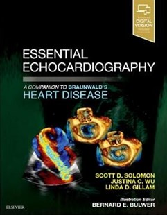 Essential Echocardiography by Scott D. Solomon, Justina C. Wu, Linda D. Gillam (9780323392266) - PaperBack - Reference Medicine