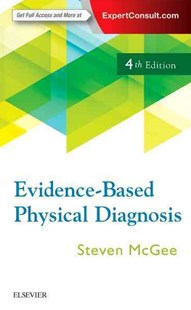 Evidence-Based Physical Diagnosis by Steven (Professor of Medicine University of Washington School of Medicine Seattle Wa) McGee (9780323392761) - PaperBack - Reference Medicine