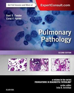 Pulmonary Pathology by Dani S. Zander, Carol F. Farver (9780323393089) - HardCover - Reference Medicine