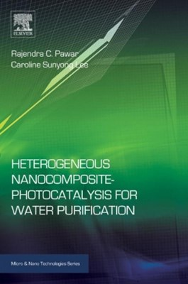 (ebook) Heterogeneous Nanocomposite-Photocatalysis for Water Purification