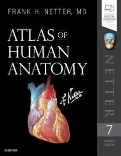 Atlas of Human Anatomy by Netter, Frank H., M.D. (9780323393225) - PaperBack - Reference Medicine