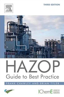 Hazop: Guide to Best Practice by Frank Crawley, Brian J. Tyler (9780323394604) - PaperBack - Business & Finance Human Resource