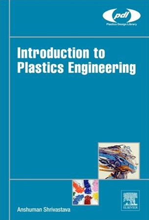 (ebook) Introduction to Plastics Engineering