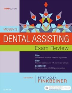 Mosby's Dental Assisting Exam Review by Mosby, Betty Ladley FinkbeinerCDA Emeritus RDA BS MS (9780323396301) - PaperBack - Reference Medicine
