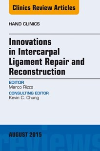 (ebook) Innovations in Intercarpal Ligament Repair and Reconstruction, E-Book - Reference Medicine
