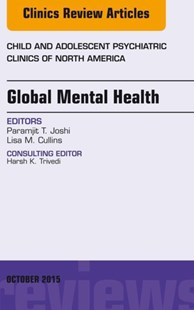 (ebook) Global Mental Health, An Issue of Child and Adolescent Psychiatric Clinics of North America, E-Book - Reference Medicine