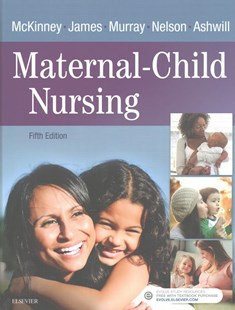 Maternal-Child Nursing by Emily Slone McKinney, Sharon Smith Murray, Kristine Nelson, Kristine Nelson, Jean Ashwill (9780323401708) - HardCover - Reference Medicine