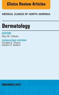 (ebook) Dermatology, An Issue of Medical Clinics of North America, E-Book - Reference Medicine