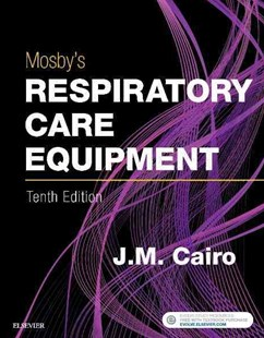 Mosby's Respiratory Care Equipment by J. M. Cairo (9780323416368) - PaperBack - Reference Medicine
