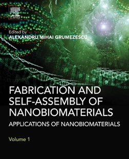(ebook) Fabrication and Self-Assembly of Nanobiomaterials - Reference Medicine