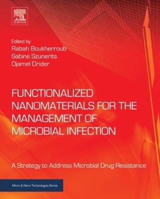 (ebook) Functionalized Nanomaterials for the Management of Microbial Infection