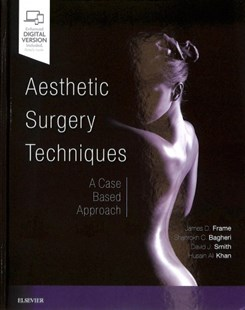 Aesthetic Surgery Techniques by James D. Frame, Shahrokh C. Bagheri, David J. Smith, Husain Ali Khan (9780323417457) - HardCover - Reference Medicine