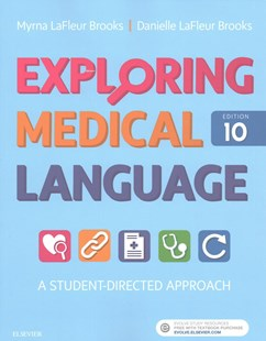 Exploring Medical Language - Text and AudioTerms Package by Myrna LaFleur Brooks, Danielle LaFleur Brooks (9780323427982) - PaperBack - Reference Medicine