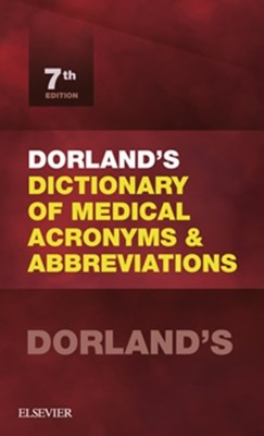 (ebook) Dorland's Dictionary of Medical Acronyms and Abbreviations E-Book