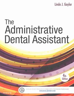 The Administrative Dental Assistant - Text and Workbook Package by Linda J. Gaylor (9780323442558) - PaperBack - Reference Medicine