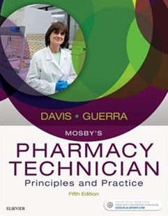 Mosby's Pharmacy Technician by Karen Davis, Anthony Guerra (9780323443562) - PaperBack - Reference Medicine