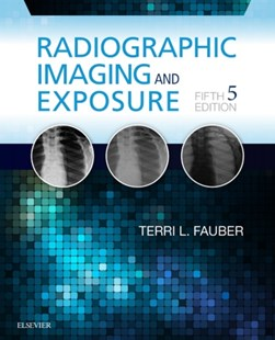 (ebook) LIC - Radiographic Imaging and Exposure - Reference Medicine