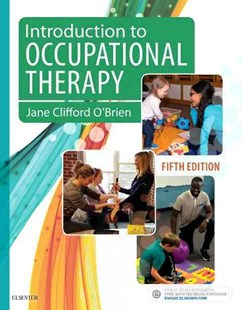 Introduction to Occupational Therapy by Jane Clifford O'Brien, Susan M. Hussey (9780323444484) - PaperBack - Reference Medicine