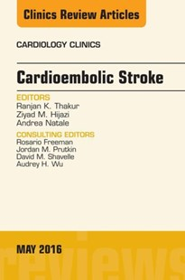 (ebook) Cardioembolic Stroke, An Issue of Cardiology Clinics, E-Book - Reference Medicine
