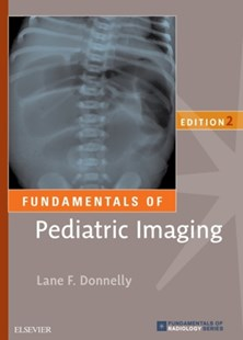 (ebook) Fundamentals of Pediatric Imaging E-Book - Reference Medicine