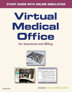Virtual Medical Office for Insurance Workbook with Access Card by Elsevier (9780323447072) - PaperBack - Reference Medicine