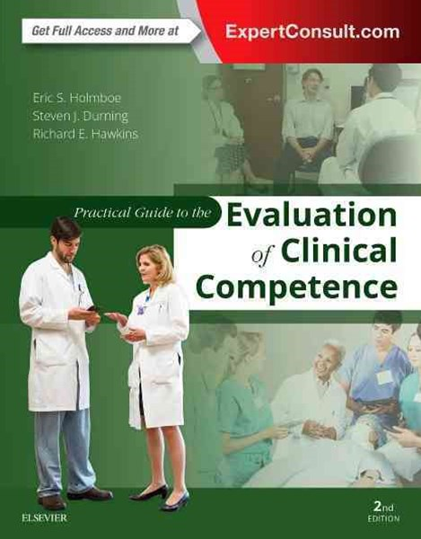 Practical Guide to the Evaluation of Clinical Competence