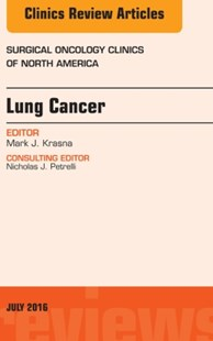 (ebook) Lung Cancer, An Issue of Surgical Oncology Clinics of North America, E-Book - Reference Medicine