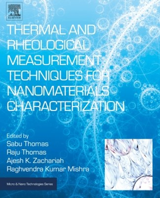 (ebook) Thermal and Rheological Measurement Techniques for Nanomaterials Characterization