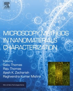 (ebook) Microscopy Methods in Nanomaterials Characterization - Science & Technology Engineering