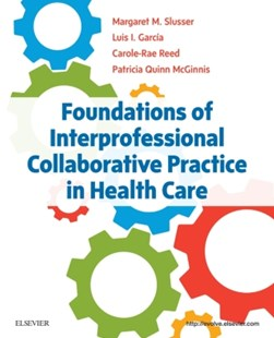 (ebook) Foundations of Interprofessional Collaborative Practice in Health Care - E-Book - Reference Medicine