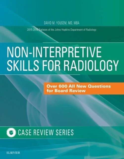 (ebook) Non-Interpretive Skills for Radiology: Case Review E-Book