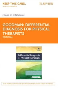 Differential Diagnosis for Physical Therapists- Elsevier eBook on VitalSource by Catherine Cavallaro Goodman, John Heick, Rolando T. Lazaro (9780323478427) - HardCover - Reference Medicine