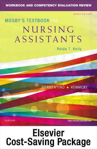 Mosby's Textbook for Nursing Assistants (Soft Cover Version) - Text, Workbook, and Mosby's Nursing