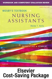 Mosby's Textbook for Nursing Assistants (Soft Cover Version) - Text, Workbook, and Mosby's Nursing Assistant Video Skills - Student Version DVD 4. 0 Package by Sheila A. Sorrentino, Leighann Remmert (9780323479158) - PaperBack - Reference Medicine