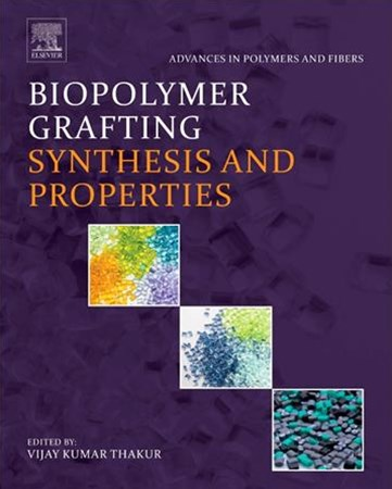 Biopolymer Grafting: Synthesis and Properties