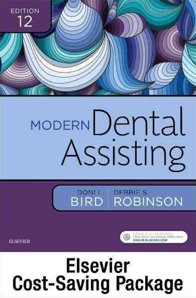 Modern Dental Assisting - Text, Workbook, and Boyd: Dental Instruments, 6e Package