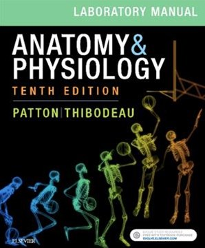 Anatomy & Physiology Laboratory Manual and E-Labs