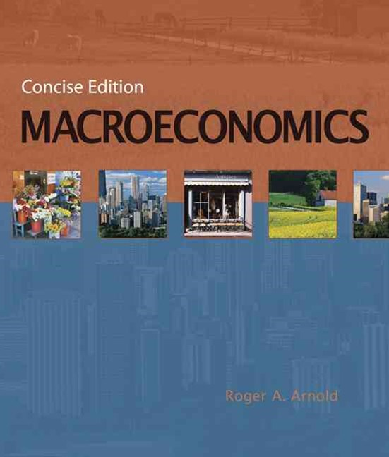 Macroeconomics, Concise Edition (with InfoTrac©)