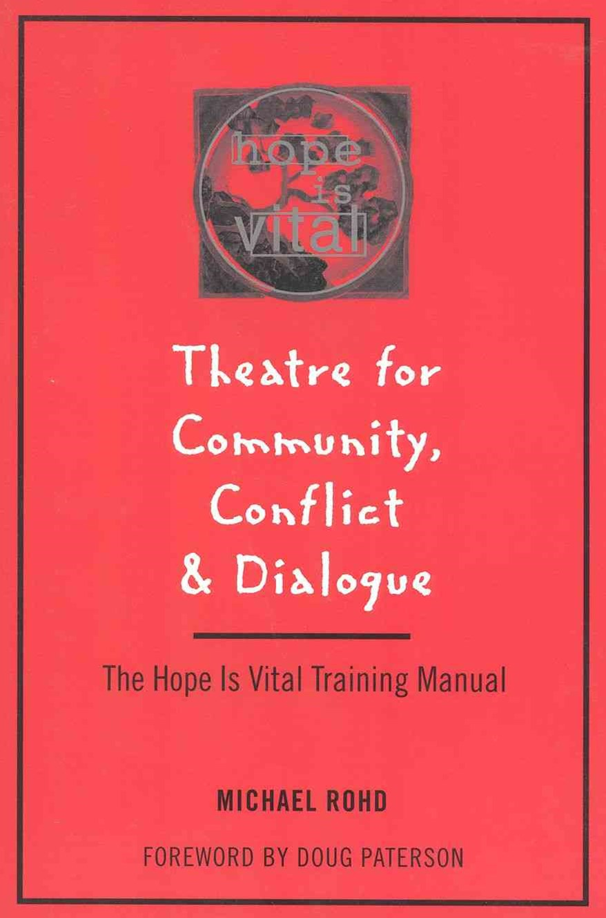 Theatre for Community Conflict and Dialogue