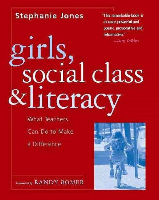 Girls, Social Class, and Literacy