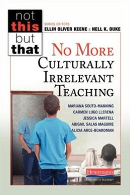 No More Culturally Irrelevant Teaching
