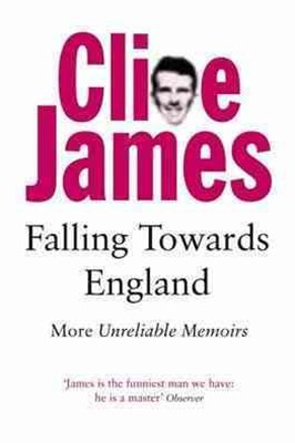 Falling Towards England: Unreliable Memoirs Book 2