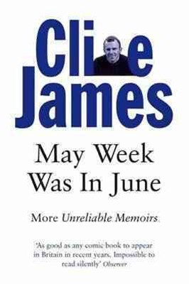 May Week Was In June: Unreliable Memoirs Book 3