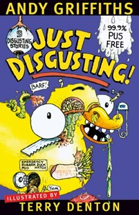 Just Disgusting! by Andy Griffiths, Terry Denton (9780330363686) - PaperBack - Children's Fiction Older Readers (8-10)