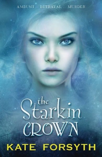 The Starkin Crown: Chronicles of Estelliana 3